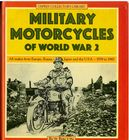Military Motorcycles of World  War 2  by Roy Bacon